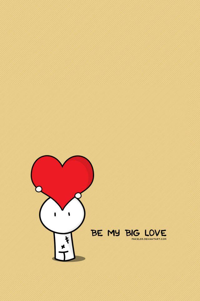 Be My Big Love Valentines Illustration Android wallpaper