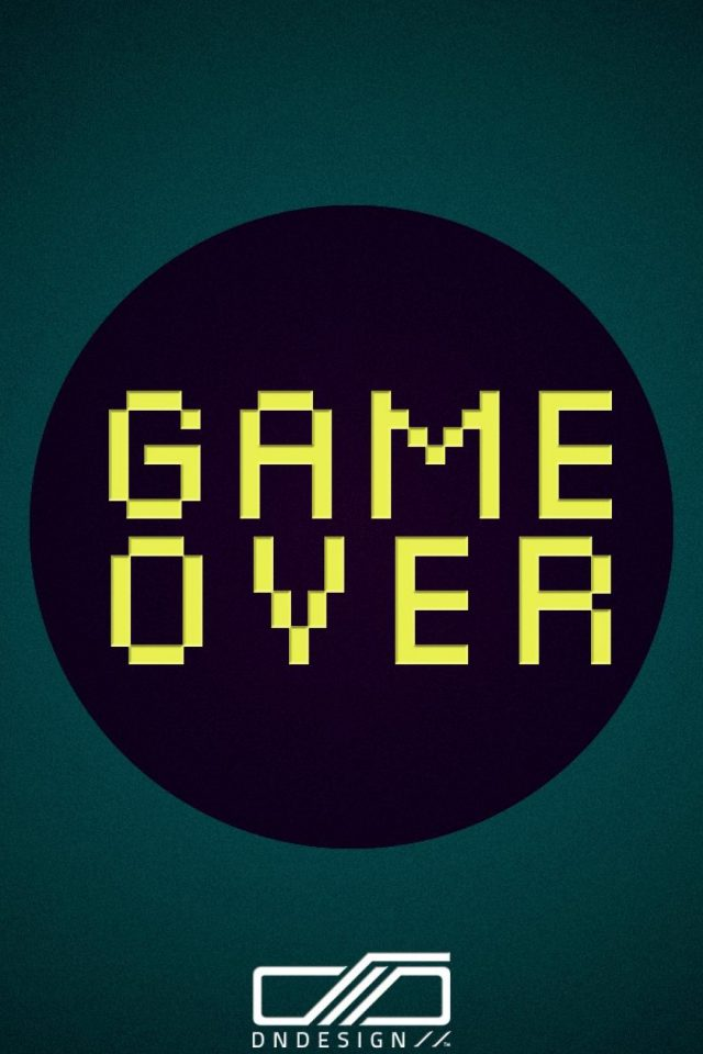 Game over quote iPhone wallpaper Android wallpaper