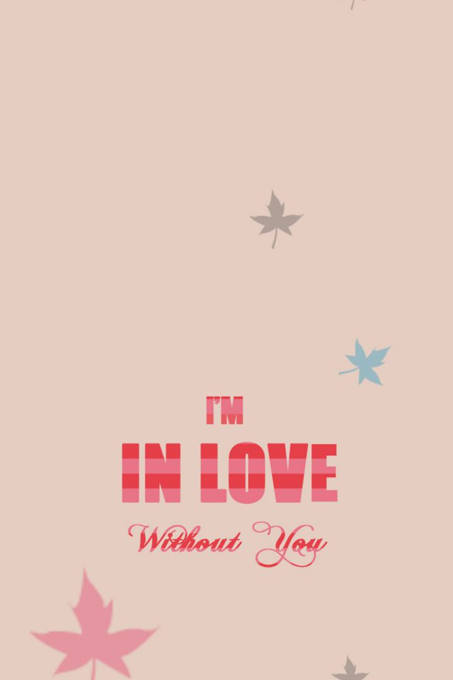I'm in Love Android wallpaper