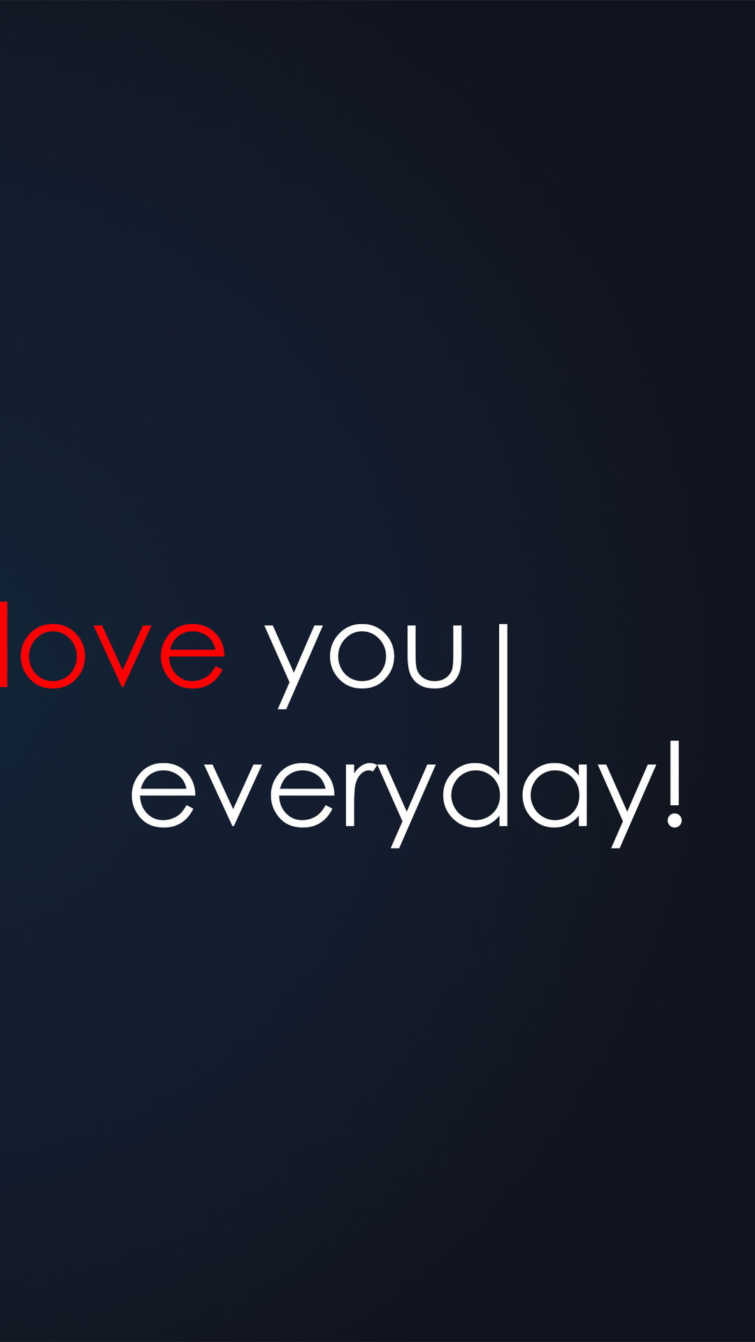 Love You Everyday Android Wallpaper