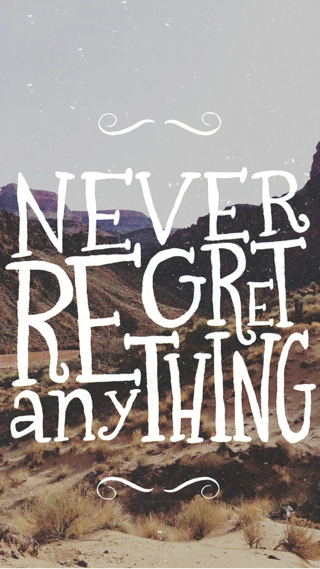 Never Regret Quote Android wallpaper
