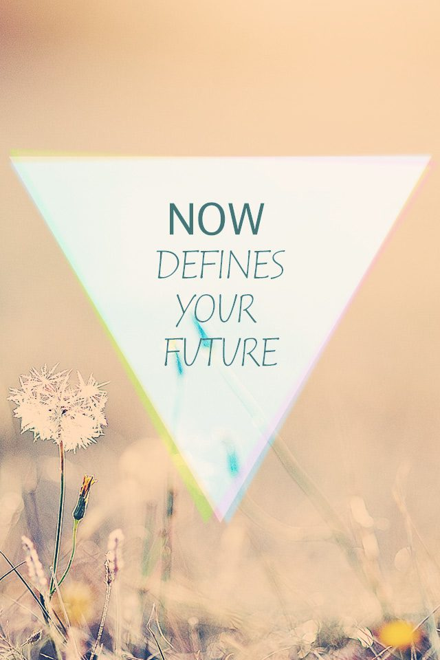 Now Defines Your Future Android wallpaper