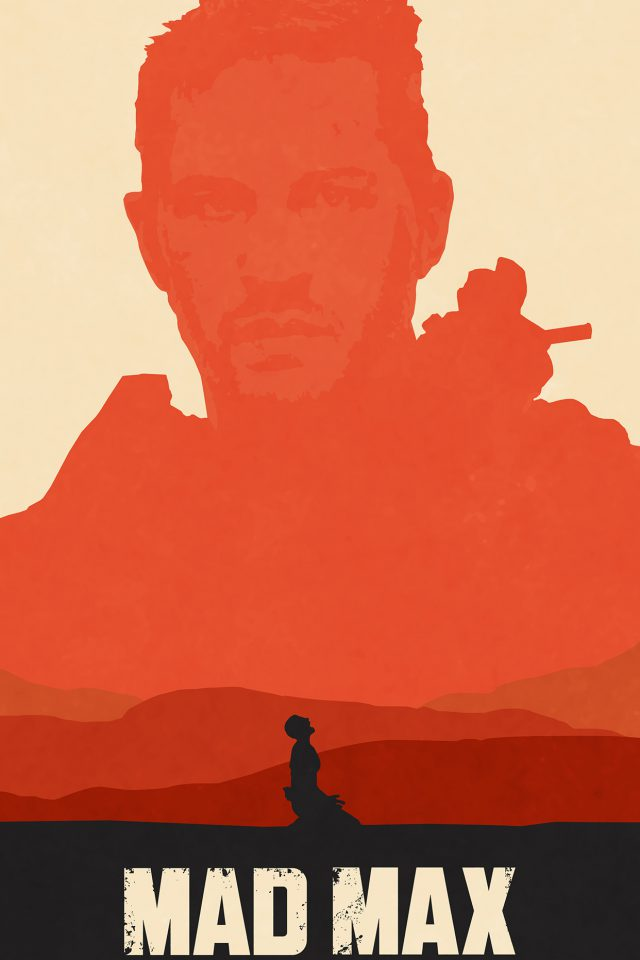 Mad Max Fury Road Poster Film Art Illustration Android wallpaper