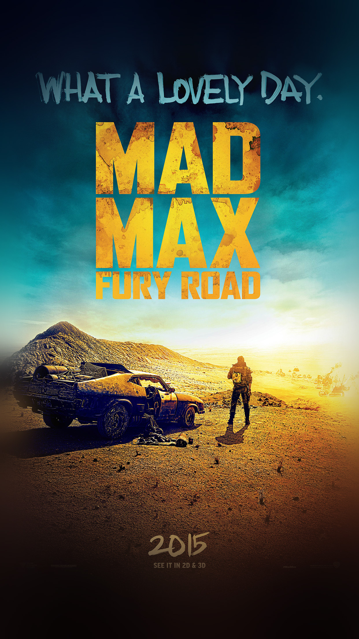 madmax furyroad film poster art lovely day android wallpaper android hd wallpapers