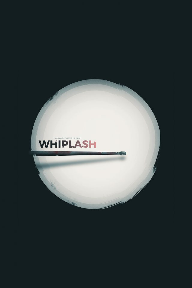 Minimal Whiplash Poster Film Music Drum Android wallpaper