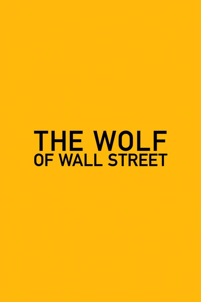 Wallpaper The Wolf Of Wallstreet Yellow Film Logo Android wallpaper